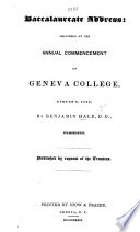 Baccalaureate address: delivered at the annual commencement of Geneva College, August 7, 1839, etc