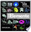 Die Elemente  : Bausteine unserer Welt