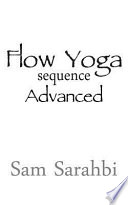 Flow Yoga Sequence: Advanced