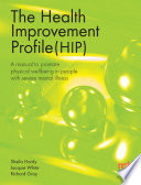 The Health Improvement Profile  A manual to promote physical wellbeing in people with severe mental illness Book
