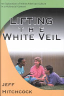 Lifting The White Veil