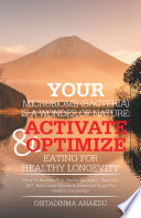 Your Microbiome  Bacteria  Is a Wonder of Nature  Activate   Optimize Eating for Healthy Longevity
