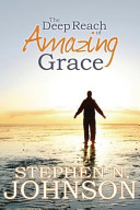 The Deep Reach of Amazing Grace ebook