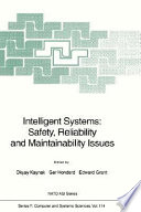 Intelligent Systems  Safety  Reliability and Maintainability Issues Book