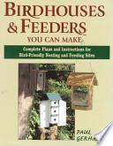 Birdhouses & Feeders You Can Make