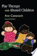 Play Therapy With Abused Children Book PDF
