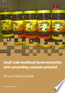 Small scale Woodland based Enterprises with Outstanding Economic Potential