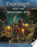 Frostgrave  Into the Breeding Pits