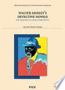 Walter Mosley S Detective Novels  Book PDF
