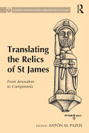 Translating the Relics of St James