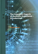 Cognitive Aspects of Aesthetic Experience - Introduction