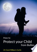 How to Protect Your Child from Bullies