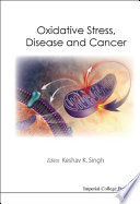 Oxidative Stress  Disease and Cancer