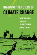 Imagining the Future of Climate Change Pdf/ePub eBook