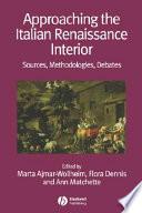 Approaching the Italian Renaissance Interior