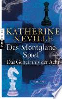 Das Montglane-Spiel - Das Geheimnis der Acht  : Roman