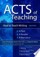 Acts Of Teaching How To Teach Writing A Text A Reader A Narrative 3rd Edition