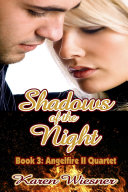 Pdf Shadows of the Night, Book 3, Angelfire II Quartet