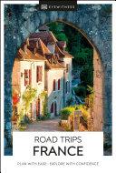 DK Eyewitness Road Trips France