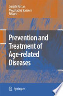 Prevention and Treatment of Age related Diseases