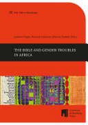 The Bible and Gender Troubles in Africa