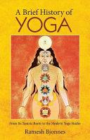 A Brief History of Yoga