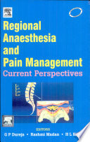 Regional Anaesthesia And Pain Management  Current Perspectives