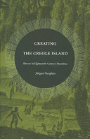 Pdf Creating the Creole Island