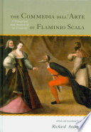 The Commedia Dell'arte of Flaminio Scala  : A Translation and Analysis of 30 Scenarios