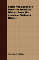 Social and Economic Forces in American History from the American Nation