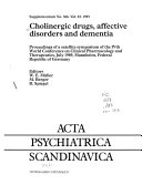 Cholinergic Drugs, Affective Disorders and Dementia