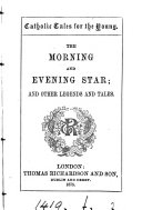 The morning and evening star  and other legends and tales