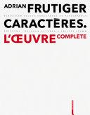 Adrian Frutiger – Caractères Pdf/ePub eBook