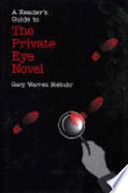 A Reader's Guide to the Private Eye Novel
