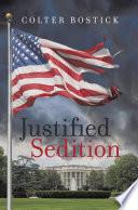 Justified Sedition