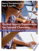 Guided Inquiry Experiments for General Chemistry Book