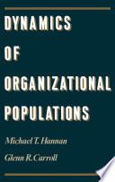 Dynamics Of Organizational Populations