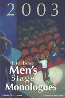 The Best Men S Stage Monologues Of 2003