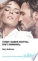 Sydney Harbor Hospital Evie S Bombshell Book PDF