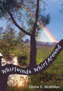Whirlwinds Whirl Around