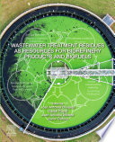 Wastewater Treatment Residues as Resources for Biorefinery Products and Biofuels Book