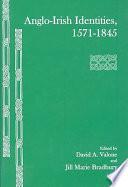 Anglo Irish Identities  1571 1845
