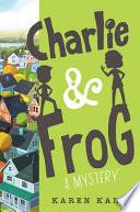 Charlie and Frog
