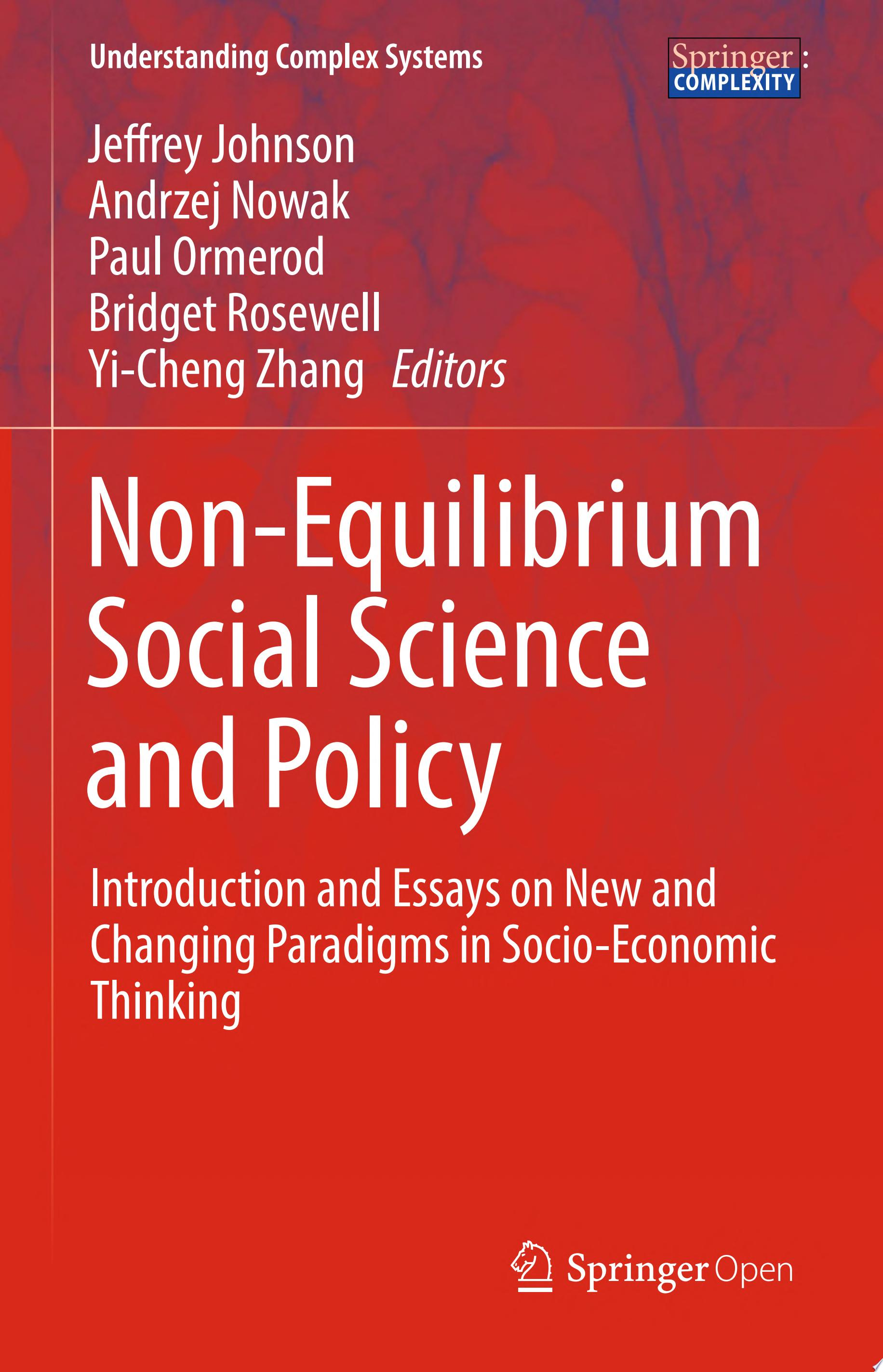 Non Equilibrium Social Science and Policy