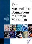The Sociocultural Foundations of Human Movement Book