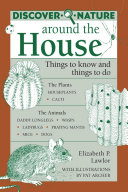 Discover Nature Around the House