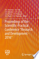 Proceedings of the Scientific-Practical Conference 'Research and Development - 2016'