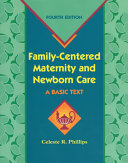 Family Centered Maternity and Newborn Care