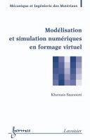Pdf Modélisation et simulation numériques en formage virtuel Telecharger