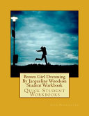 Brown Girl Dreaming by Jacqueline Woodson Student Workbook Book